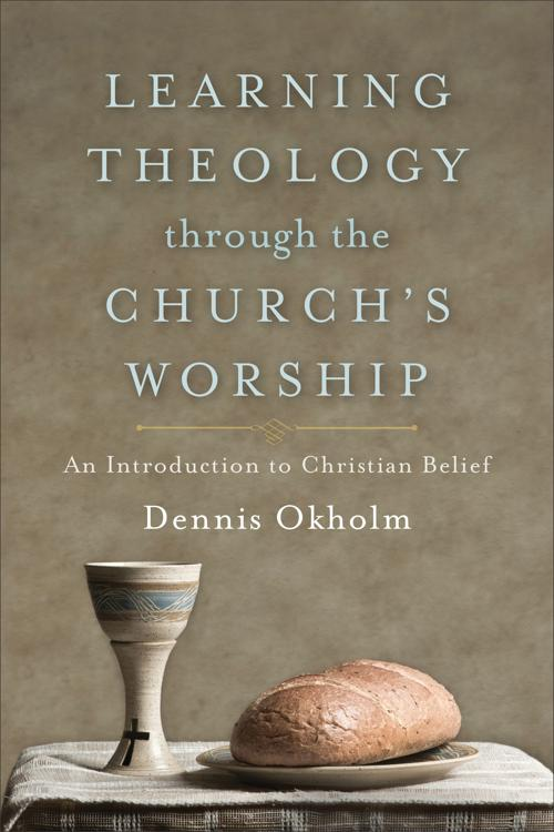 Learning Theology through the Church's Worship