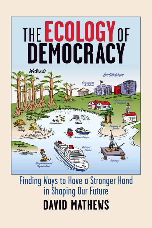The Ecology of Democracy