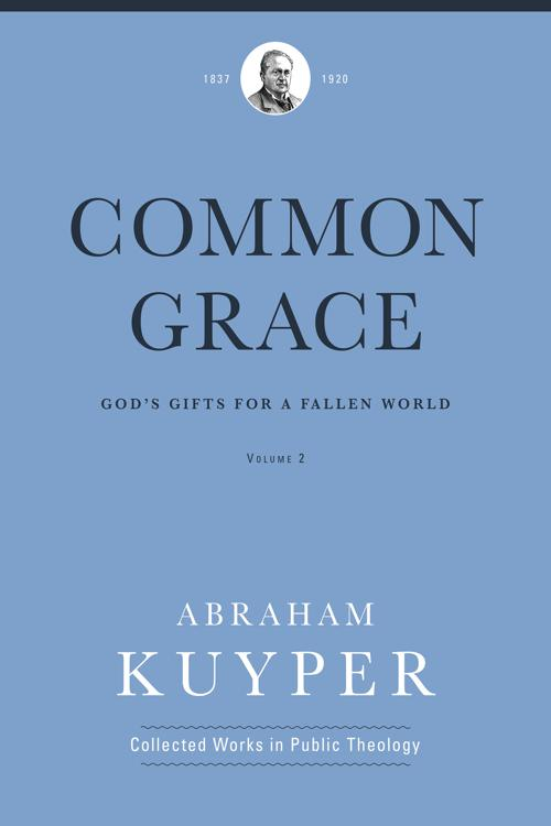 Common Grace (Volume 2)