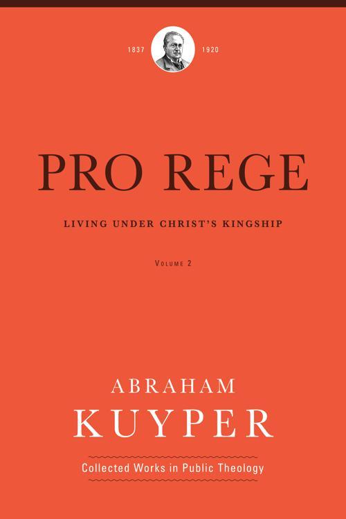 Pro Rege (Volume 2)
