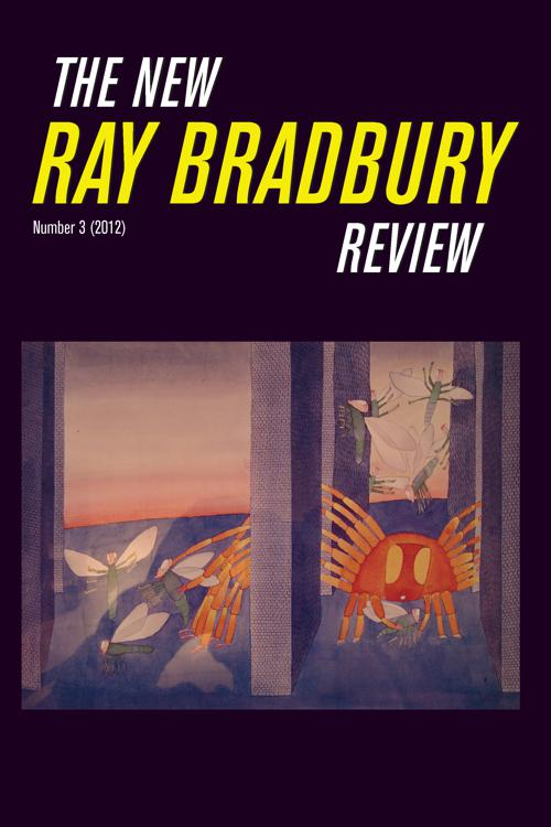 The New Ray Bradbury Review Number 3 (2012)
