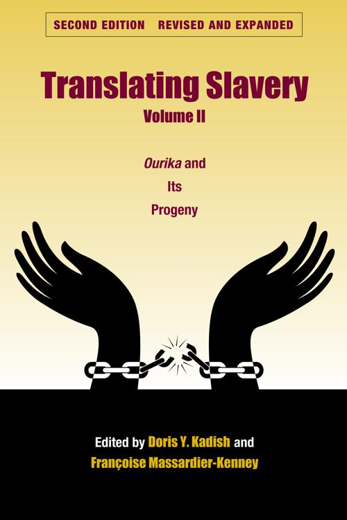 Translating Slavery, Volume 2
