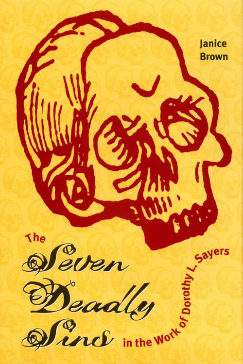The Seven Deadly Sins in the Work of Dorothy L. Sayers