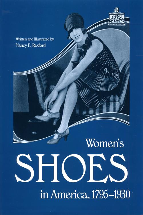 Womens Shoes in America, 1795-1930