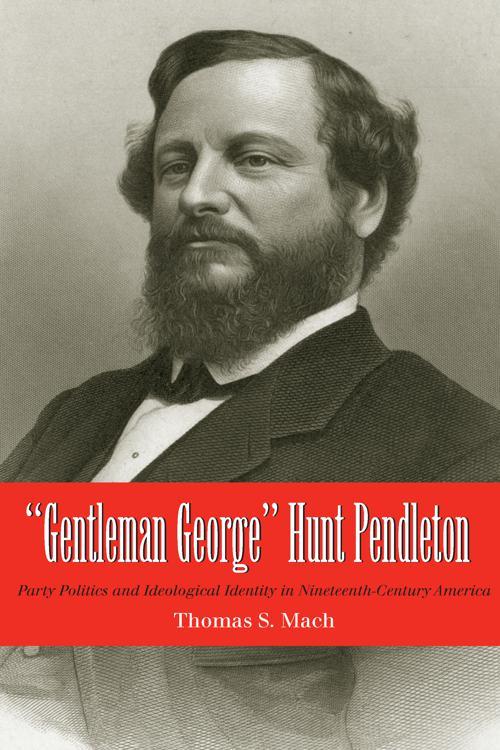 Gentleman George Hunt Pendleton