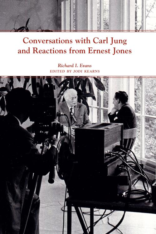 Conversations with Carl Jung and Reactions from Ernest Jones