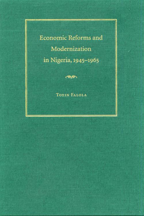 Economic Reforms and Modernization in Nigeria, 1945-1965
