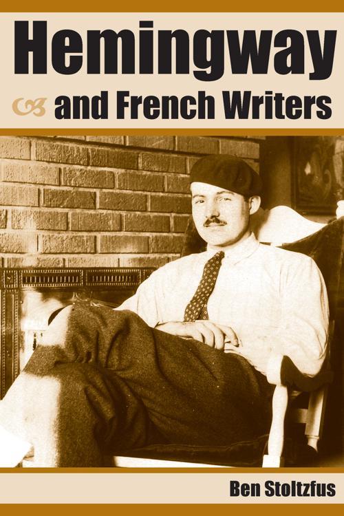 Hemingway and French Writers