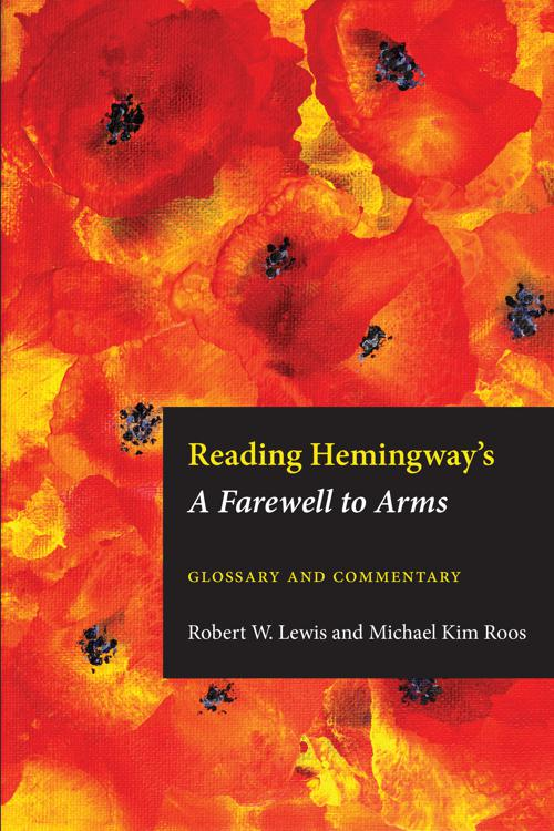 Reading Hemingway's Farewell to Arms