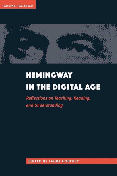 Hemingway in the Digital Age