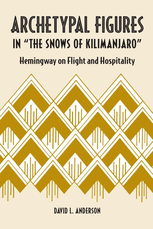 """Archetypal Figures in """"The Snows of Kilimanjaro"""""""