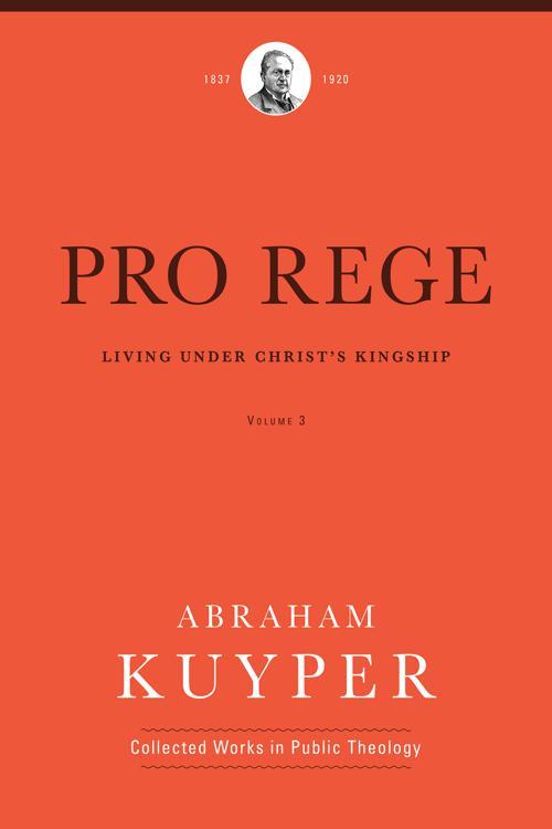 Pro Rege (Volume 3)