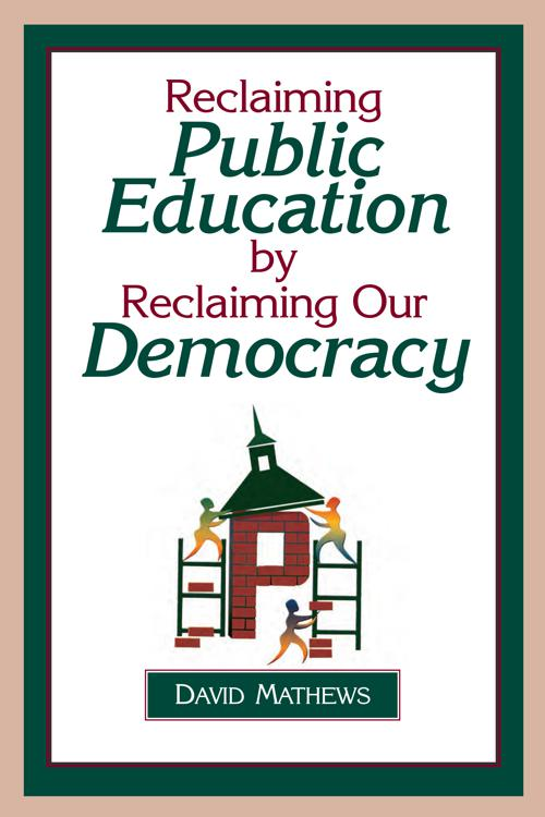 Reclaiming Public Education by Reclaiming Our Democracy
