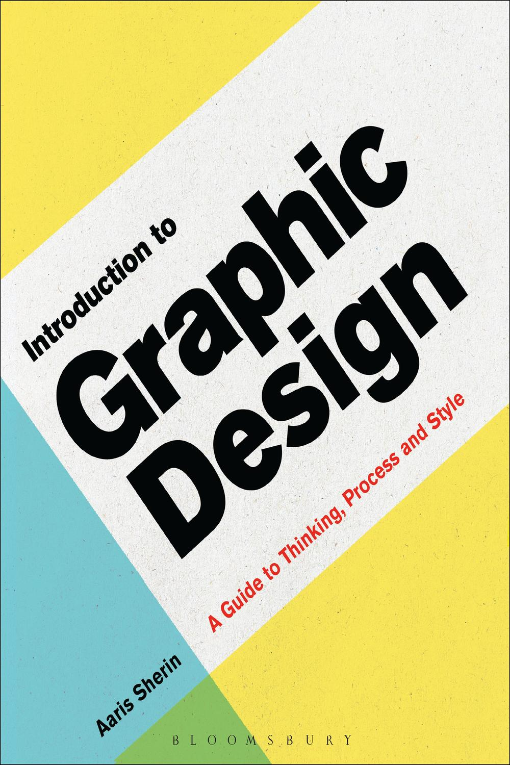 Introduction to Graphic Design by Aaris Sherin | Read online | PDF