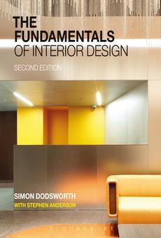The Fundamentals Of Interior Design By Simon Dodsworth Stephen Anderson Pdf Read Online Perlego
