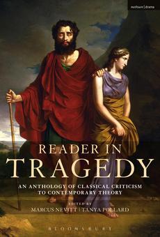 Reader In Tragedy By Marcus Nevitt Tanya Pollard Pdf Read Online Perlego
