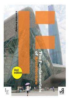The Fundamentals Of Architecture By Lorraine Farrelly Pdf Read Online Perlego
