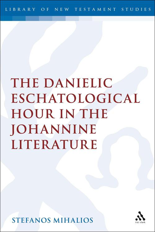 The Danielic Eschatological Hour in the Johannine Literature