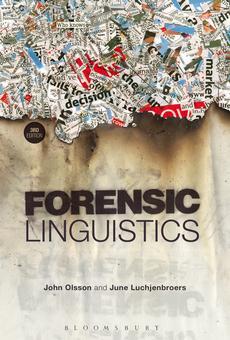 Forensic Linguistics By John Olsson June Luchjenbroers Pdf Read Online Perlego