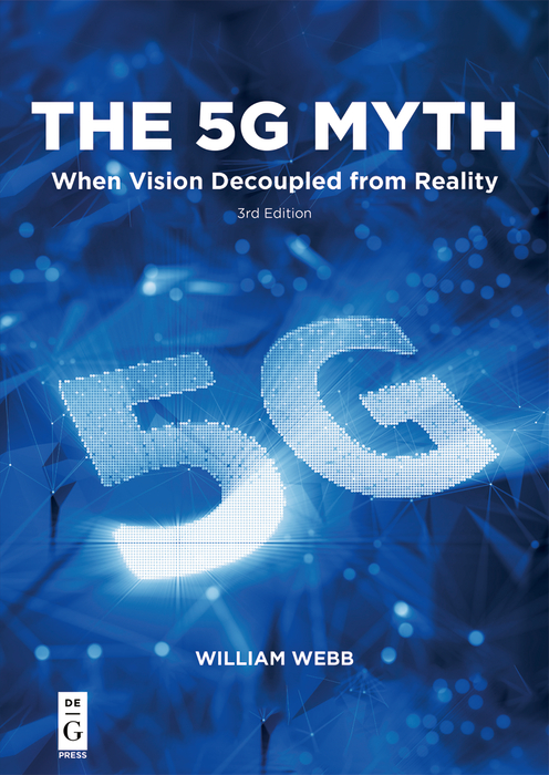 The 5G Myth by William Webb | Read online | PDF, eBook