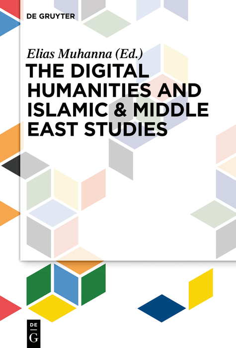 The Digital Humanities and Islamic & Middle East Studies by
