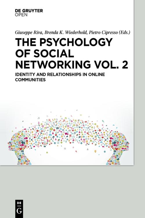 The Psychology of Social Networking Vol. 2