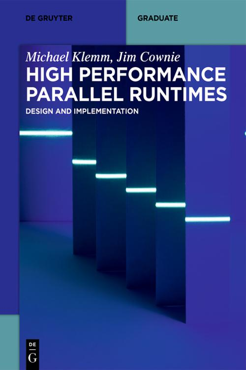 High Performance Parallel Runtimes