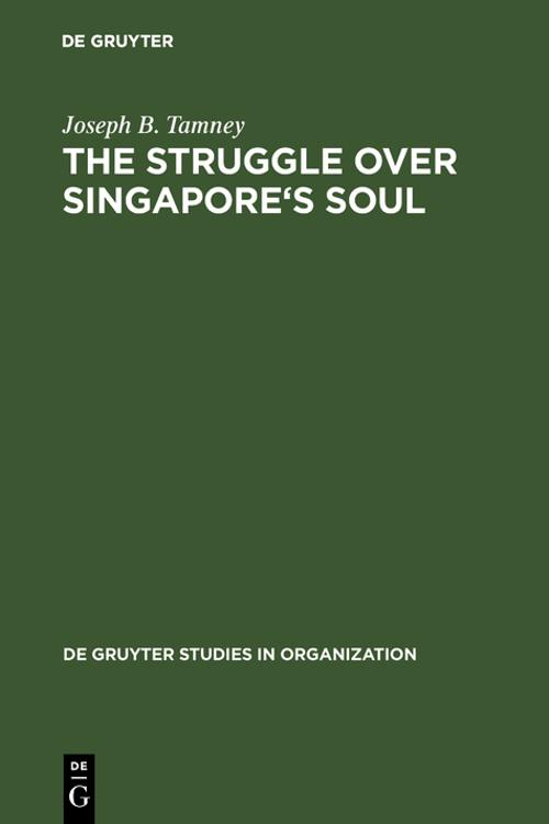 The Struggle over Singapore's Soul