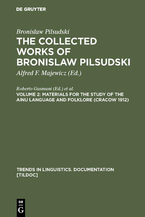 Materials for the Study of the Ainu Language and Folklore (Cracow 1912)