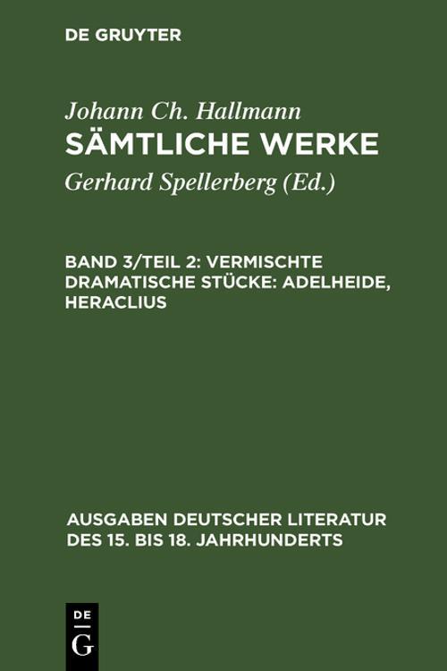 Vermischte dramatische Stücke: Adelheide, Heraclius