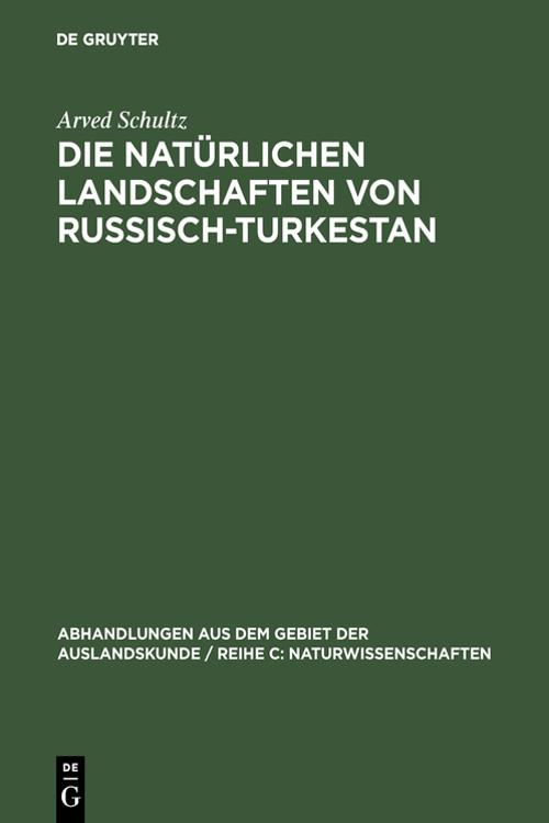 Die natürlichen Landschaften von Russisch-Turkestan