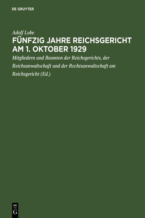 Fünfzig Jahre Reichsgericht am 1. Oktober 1929