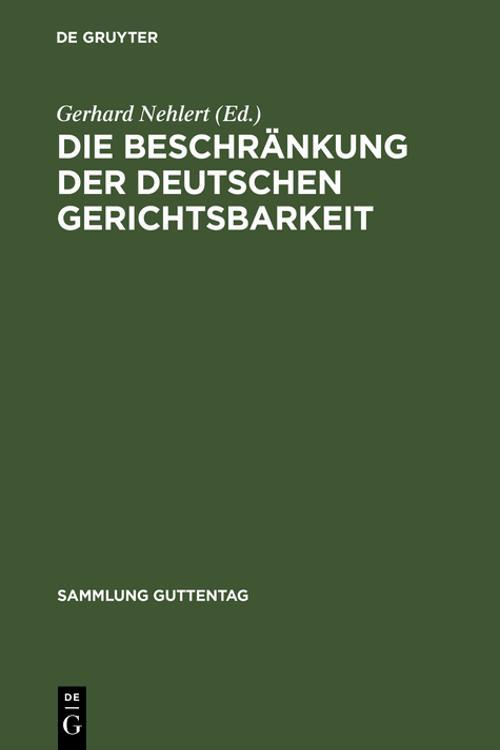 Die Beschränkung der deutschen Gerichtsbarkeit