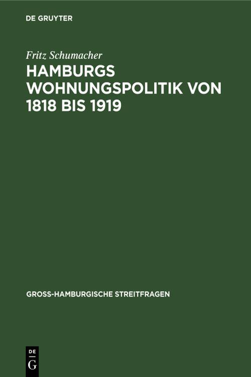 Hamburgs Wohnungspolitik von 1818 bis 1919