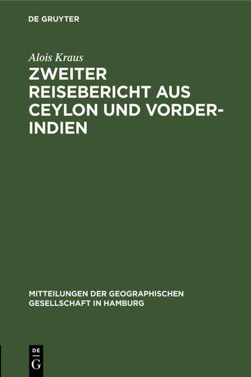 Zweiter Reisebericht aus Ceylon und Vorder-Indien