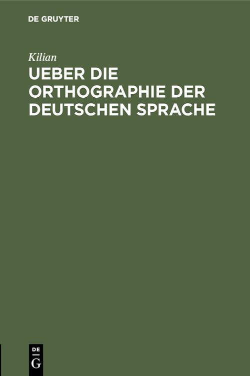 Ueber die Orthographie der deutschen Sprache