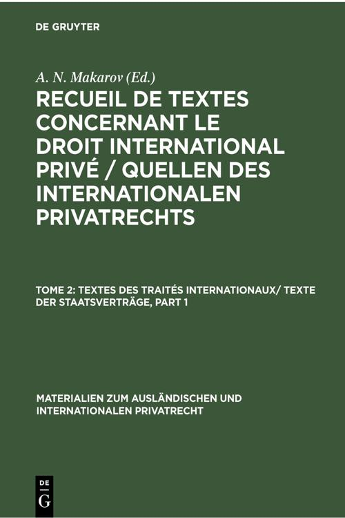 Textes des Traités Internationaux/ Texte der Staatsverträge