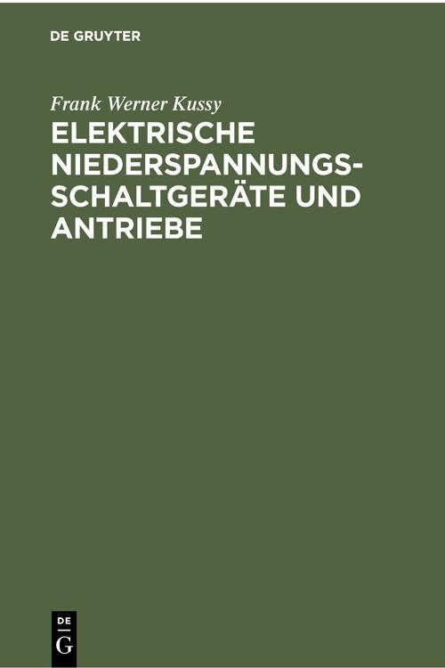 Elektrische Niederspannungsschaltgeräte und Antriebe