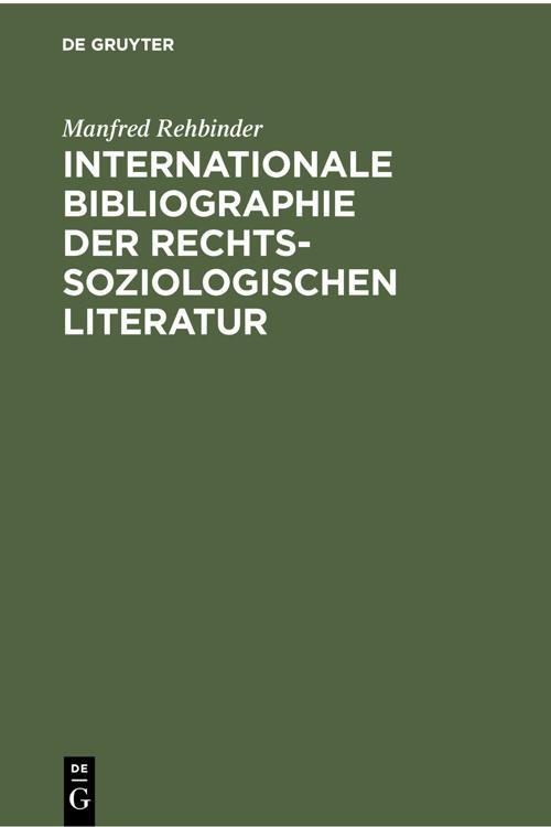 Internationale Bibliographie der rechtssoziologischen Literatur