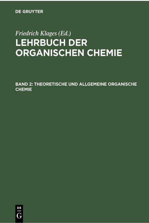 Theoretische und Allgemeine Organische Chemie