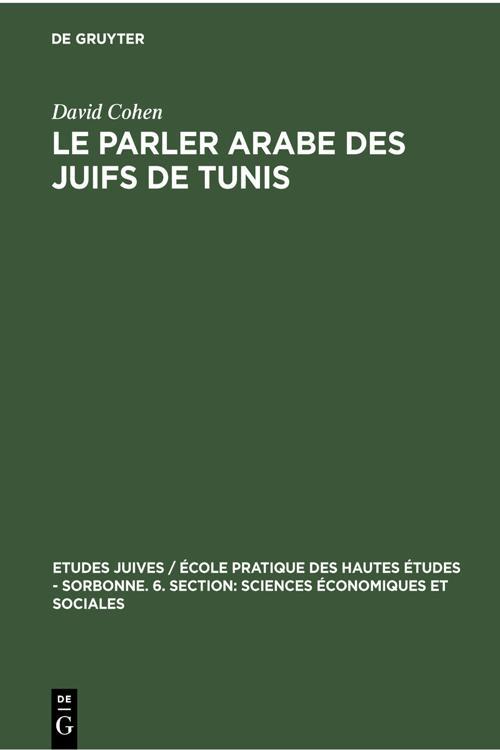 Le parler arabe des Juifs de Tunis