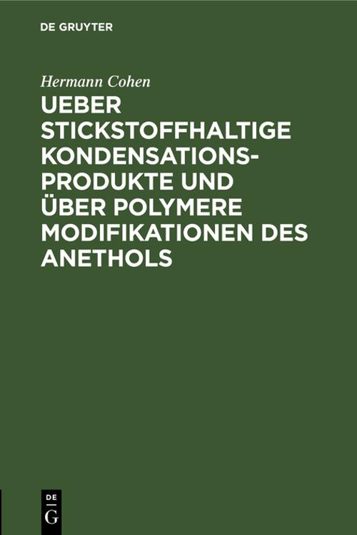 Ueber stickstoffhaltige Kondensationsprodukte und über polymere Modifikationen des Anethols