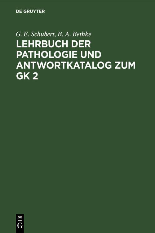 Lehrbuch der Pathologie und Antwortkatalog zum GK 2