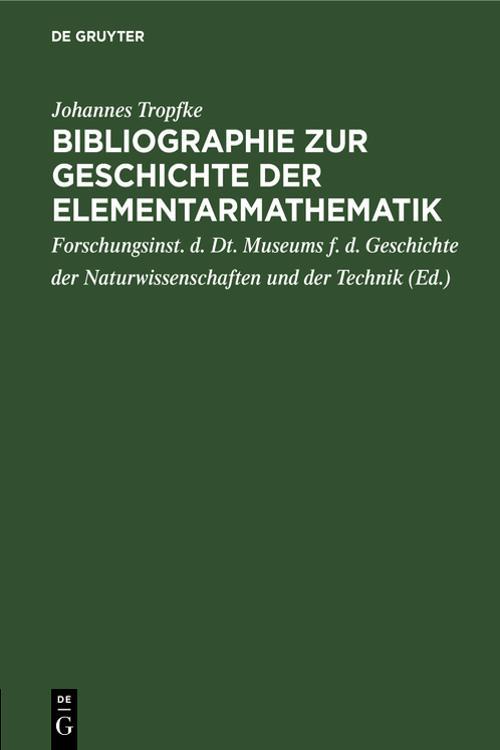 Bibliographie zur Geschichte der Elementarmathematik