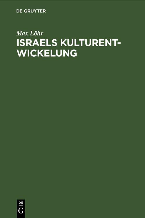 Israels Kulturentwickelung