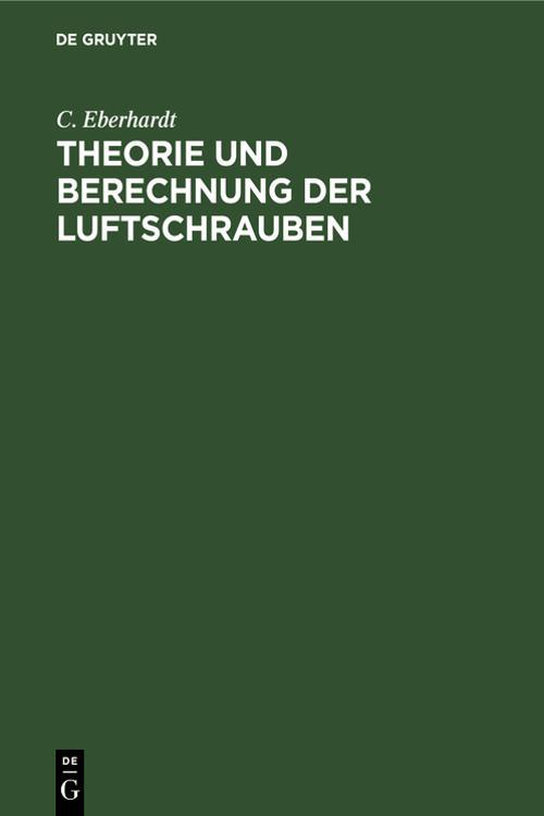Theorie und Berechnung der Luftschrauben