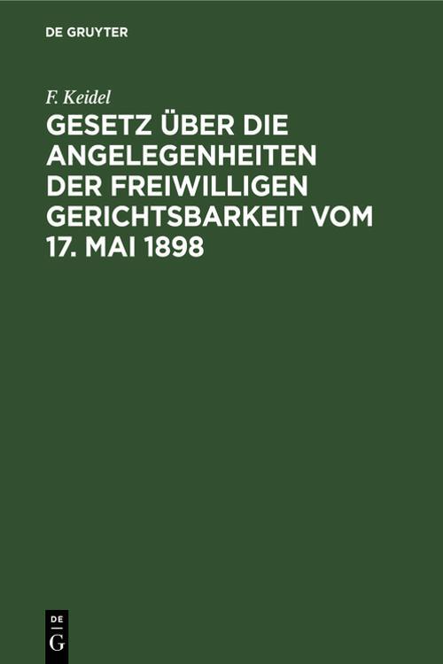 Gesetz über die Angelegenheiten der freiwilligen Gerichtsbarkeit vom 17. Mai 1898