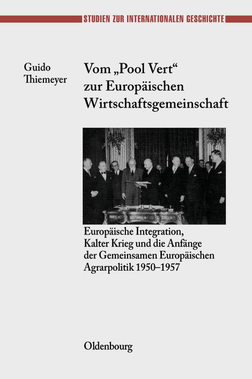 """Vom """"Pool Vert"""" zur Europäischen Wirtschaftsgemeinschaft"""