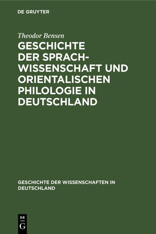 Geschichte der Sprachwissenschaft und orientalischen Philologie in Deutschland