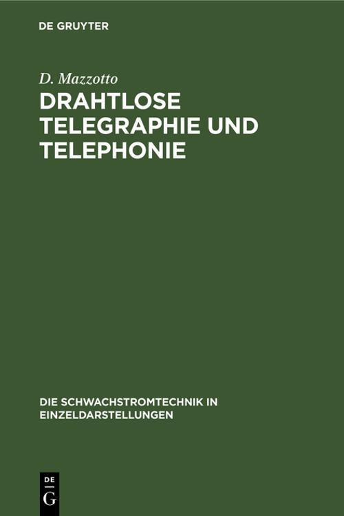 Drahtlose Telegraphie und Telephonie